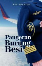 PANGERAN BURUNG BESI (New Version My Husband Is A Pilot) by Rex_delmora