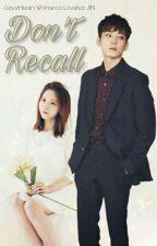 Don't Recall [Wonwoo & JIN] by RealWonEun