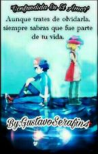 Confundida En El Amor. (Amourshipping) by GustavoSerafin4