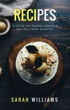 Recipes by sarahcatherine13