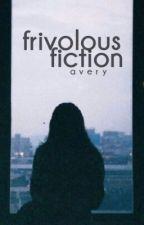 frivolous fiction [friday] by oversizedsweaters