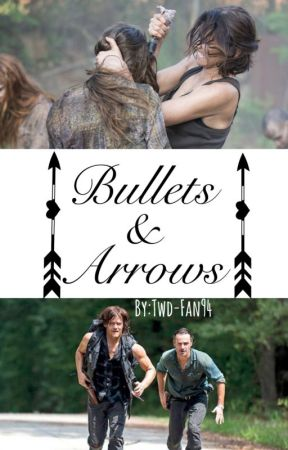 Bullets & Arrows by twd-fan94