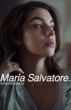 Maria Salvatore || The Vampire Diaries by sincerely-louis