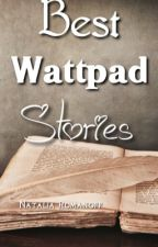 Best Wattpad Stories by WinterWidowlove13