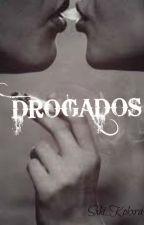 Drogados[Bestia y tú] (Jaidefinichon) by Sxki_Kokxra