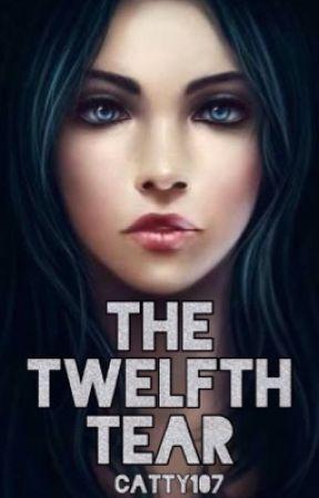 The Twelfth Tear | Juvian School Series Book #1 | #Wattys2017 by catty107