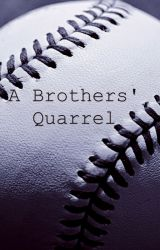 A Brothers' Quarrel by KieraBelle