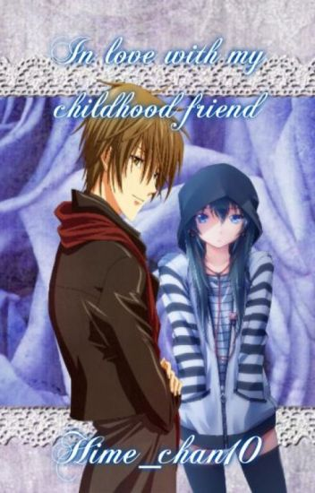 In love with my childhood friend [ Special A fanfic]