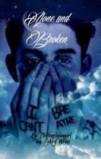 Alone and Broken {Crankgameplays/Ethan Nestor X Reader} by AshShadowNight