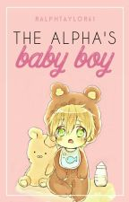 The Alpha's Baby Boy by RalphTaylor61