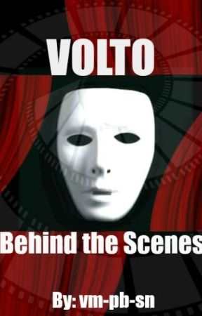 Volto: Behind the Scenes by vm-pb-sn
