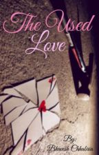 The used love by BhaveshChhabria