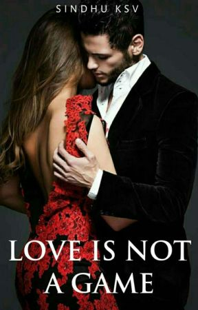 Love is not a Game (COMPLETED) ✔ by Shakti5555