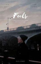 Fools 💔 | Park Jimin x Reader by elly_lyaboy