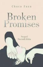 Broken Promises by chacafaza