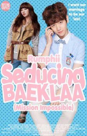 Seducing Baeklaa (Mission Impossible) by Rumphii