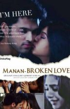 Manan - BROKEN LOVE  💔💔💔 by Crazy_soul_manan