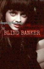 Sophia Holmes and the Blind Banker (Sherlock's Daughter Fanfic) *Completed* by dralice99
