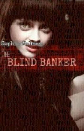 Sophia Holmes and the Blind Banker (Sherlock's Daughter Fanfic) *Completed*