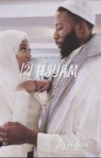 [2] H I Y A M by Hxfssa