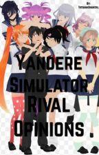 Yandere Simulator Rival Opinions by TatianaShantal