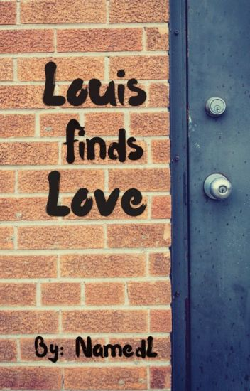 Louis Finds Love