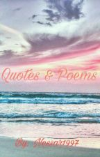 Quotes & Poems (Completed) by Nessar1997