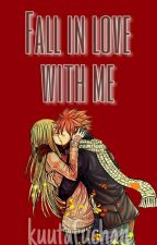 Fall in love with me ~Nalu~ by kuutafuchan
