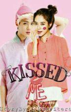 Kissed Me🔸[Sehun•Jihyo] by kswriters