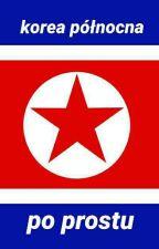 Korea Północna - po prostu by Witut_