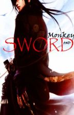 Monkey and Sword(Updates Mondays) by princeofdaughters