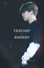 Teacher-Badboy by _JIMOCHII_