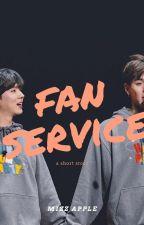 Fan Service by greenappleisme
