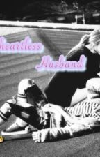 MY HEARTLESS HUSBAND by ClarencePosa