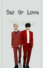 YoonMin ♡.♡ <Sex Or Love>M by bts_army_boy