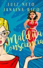 Maldita consciência - Luiz Neto e Janaina Rico by JanainaRico