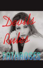 Devils Rules [Hiatus] by rosevier__