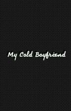 My Cold Boyfreind by Mina28_