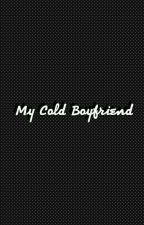 My Cold Boyfriend  by Mina28_