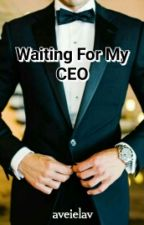 Waiting For My CEO by Aparailis