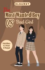 The Most Wanted Boy Vs Bad Girl by ElsaRosita7