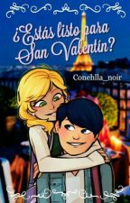 ¿Estas listo para San Valentin? | Miraculous Genderbend by Conehlla_noir