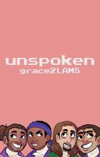 Unspoken || Watty's 2017 by grace2LAMS