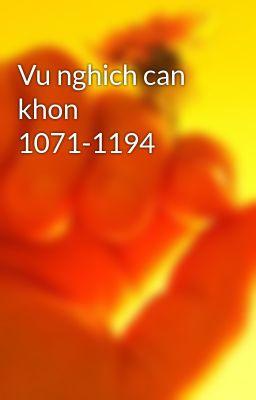 Vu nghich can khon 1071-1194