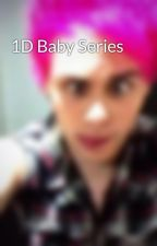 1D Baby Series by MrsNialler93