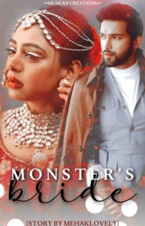 MONSTER'S BRIDE (Manan FF) by mehaklovely