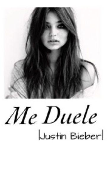 Me Duele -Justin Bieber