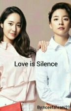 Love is Silence by nceefahrani21