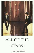 All of the Stars | Larry Stylinson by penguinboolou