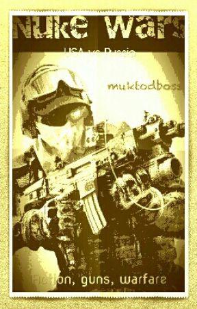 NUKE WARS by muktodboss